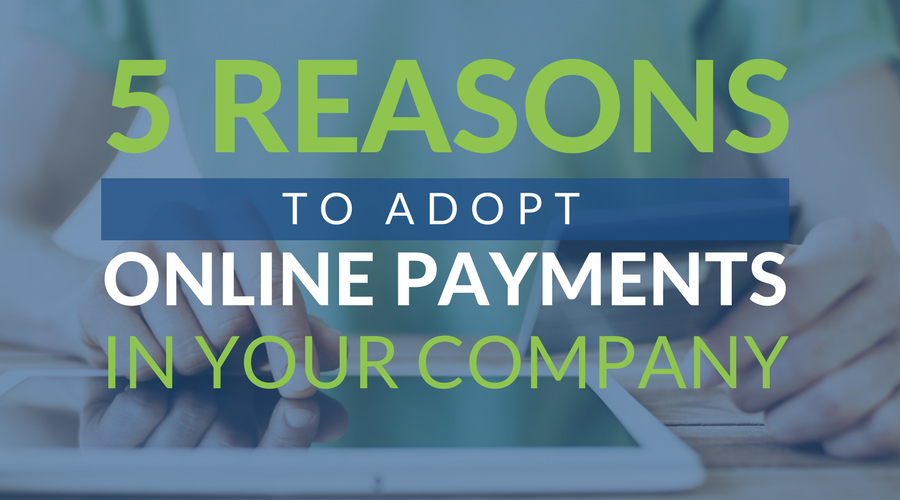 reasons to accept online payments